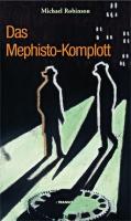 Das Mephisto Komplott